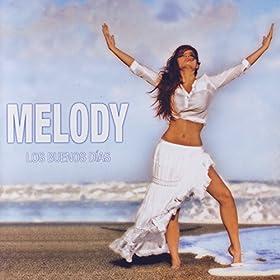 Amazon.com: Ese Pellizquito: Melody: MP3 Downloads