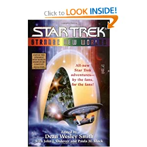 Strange New Worlds Star Trek by Dean Wesley Smith and Paula M. Block
