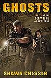 Ghosts: Surviving the Zombie Apocalypse