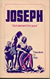 img - for Joseph: 'God Planned it for Good' book / textbook / text book