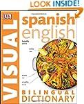 Spanish English Bilingual Visual Dict...