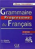 Grammaire Progressive Du Francais - Nouvelle Edition: Livre Intermediaire 3e Edition + Cd-audio + Livre-web
