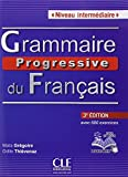 img - for Grammaire Progressive Du Francais - Nouvelle Edition: Livre Intermediaire 3e Edition + Cd-audio (French Edition) book / textbook / text book