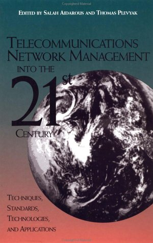 Telecommunications Network Management Into the 21st Century