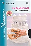 His Band of Gold (Silhouette Romance)
