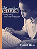 Motivation to Learn: Integrating Theory and Practice (4th Edition)