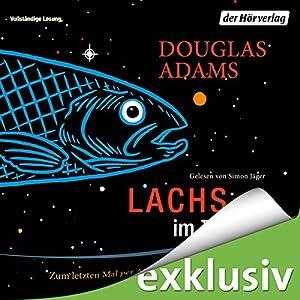 Lachs im Zweifel: Zum letzten Mal per Anhalter durch die Galaxis (Dirk Gently 3) Hörbuch von Douglas Adams Gesprochen von: Simon Jäger