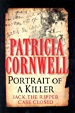 Portrait of a Killer: Jack the Ripper - Case Closed (1587244101) by Cornwell, Patricia