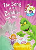 The Song of the Zubble-Wump (Wubbulous World of Dr. Seuss)