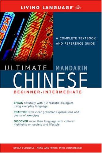 Ultimate Chinese (Mandarin) Basic (Living Language Ultimate Basic-Intermediate Series (Bk Only))