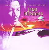 First Rays of the New Rising Sun by JIMI HENDRIX (2013-04-16)