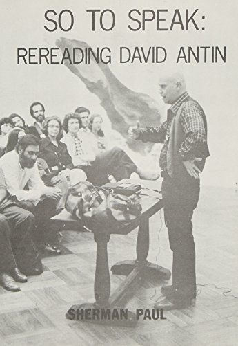 So to Speak: Rereading David Antin PDF