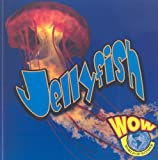 img - for Jellyfish (World of Wonder (Weigl Paperback)) book / textbook / text book