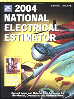 2004 National Electrical Estimator Edward J Tyler