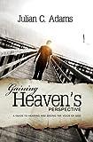 Gaining Heaven's Perspective