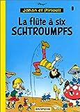 """Afficher """"Johan et Pirlouit n° 9<br /> La Flûte à six schtroumpfs"""""""
