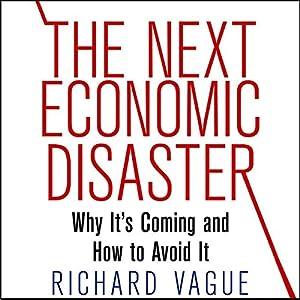 The Next Economic Disaster Audiobook