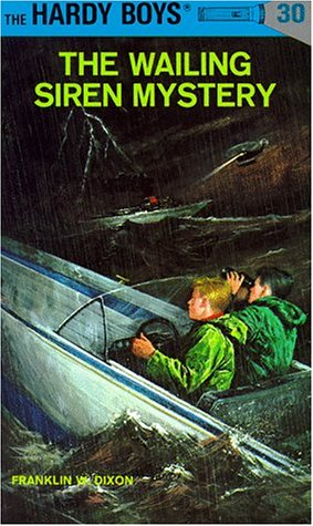 The Wailing Siren Mystery (Hardy Boys 30), Franklin W. Dixon