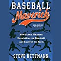 Baseball Maverick: How Sandy Alderson Revolutionized Baseball and Revived the Mets (       UNABRIDGED) by Steve Kettmann Narrated by L. J. Ganser