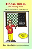 Igor Khmelnitsky Chess Exam and Training Guide (Chess Exams)