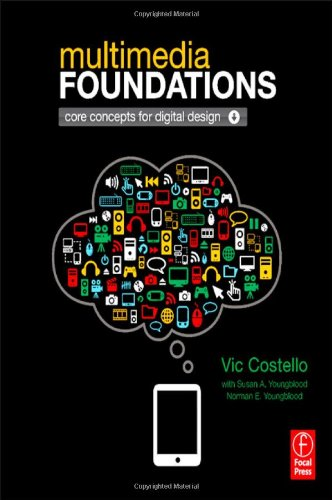 Multimedia Foundations 0240813944 pdf
