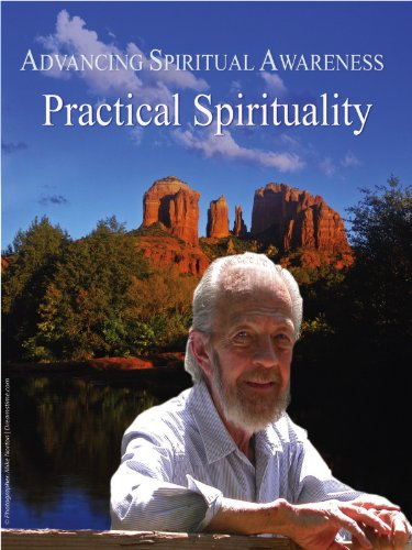 Practical Spirituality-Part 2 of 3