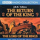 Lord of the Rings: Return of the King v.3: Return of the King Vol 3 (BBC Radio Collection)