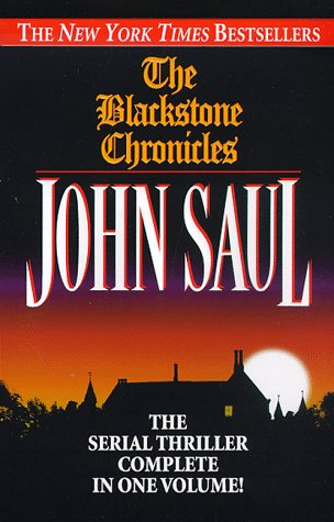 The Blackstone Chronicles: The Serial Thriller Complete in One Volume (Blackstone Chronicles)