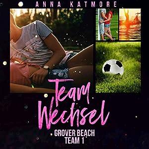 Teamwechsel (Grover Beach Team 1) Hörbuch