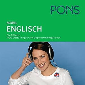 PONS mobil Wortschatztraining Englisch Hörbuch