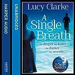 A Single Breath | Lucy Clarke