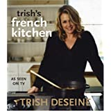 Trish's French Kitchenby Trish Deseine