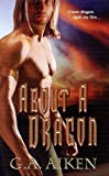 About A Dragon (Dragon Kin, Book 2)