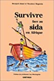 Survivre face au Sida en Afrique