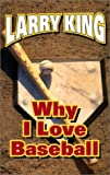 img - for Why I Love Baseball book / textbook / text book