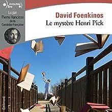 Le mystère Henri Pick | Livre audio Auteur(s) : David Foenkinos Narrateur(s) : Pierre Hancisse