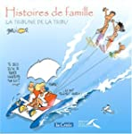 Histoires de famille. : La tribune de...
