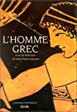 L'Homme grec (French Edition) (2020145995) by Borgeaud, Philippe