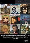 LES CHANTEURS FRANCAIS DES ANNEES 60...