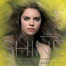 Shine: Shade, Book 3 (       UNABRIDGED) by Jeri Smith-Ready Narrated by Khristine Hvam