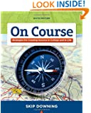 On Course: Stategies for Creating Success in College and in Life (Textbook-specific CSFI)