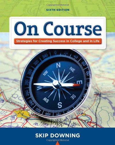 On Course: Stategies for Creating Success in College and...