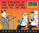 Dilbert: 2005 Day-to-Day Calendar (0740743171) by Adams, Scott