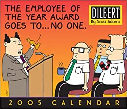 Dilbert: 2005 Day-to-Day Calendar: Scott Adams