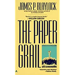 Paper Grail by James P. Blaylock