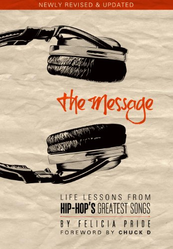 The Message: Life Lessons From Hip-Hop'S Greatest Songs (Revised & Expanded)