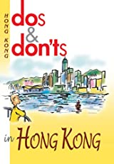 Dos & Don'ts in Hong Kong