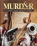 Murder A La Carte - Pasta, Passion & Pistols