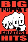 Big Poppa E's Greatest Hits: Poems To Read Out Loud [Paperback]