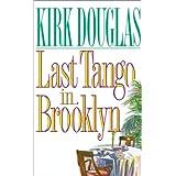 Last Tango in Brooklyn ~ Kirk Douglas